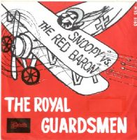 Royal Guardsmen,The - Snoopy vs The Red Baron/I Needed You (HSS 1163)